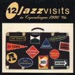 12 Jazz Visits in Copenhagen- 1996  (2cds)