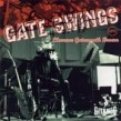 Brown Gatemouth- Gate Swings (out of print)