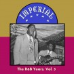 Imperial Records- The R&B Years Vol. 3