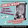 Wood Jamie-Ain't No Doubt About It