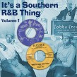 It's A Southern R&B Thing- Volume 1