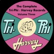 Harvey / Tri Phi Records - Complete Recordings Vol. 3