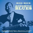 Big Box-(6 CDS)  Of Acoustic Blues