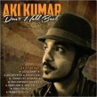 Kumar Aki- Dont Hold Back