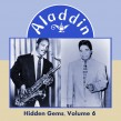 Hidden Gems- Volume 6 ALADDIN RECORDS