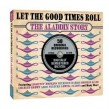ALADDIN Records Story-(2CDS) Let The Good Times Roll!