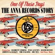 ANNA Records Story-(2CDS) One Of These Days
