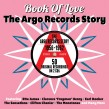 ARGO Records Story-(2CDS) Book Of Love