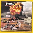 Atomic Cafe-(VINYL) Radioactive Rock & Roll + Blues