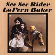 Baker Lavern- See See Rider