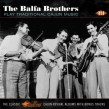Balfa Brothers- Play Traditional Cajun Music