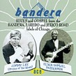 Bandera Blues & Gospel-- DUSTY BROWN-- JIMMY LEE ROBINSON