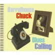Barrelhouse Chuck- Blues Calling