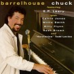Barrelhouse Chuck- Salute To Sunnyland Slim