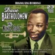 Bartholomew Dave- The KING Sides