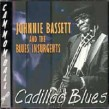 Bassett Johnnie- Cadillac Blues