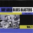Bay Area Blues Blasters - The 60s- JOHNNY HEARTSMAN RECORDINGS
