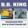 King Bb- Completely Well/ Live At Cook County Jail (2cds)