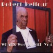Belfour Robert- What's Wrong With You