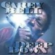 Bell Carey- Deep Down (USED)