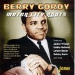 Berry Gordy Motor City Roots- THE ROOTS OF MOTOWN