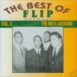 Best Of Flip Records Vol 3: The Mess Around