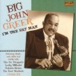 Big John Greer- I'm The Fat Man  1949-1955