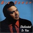 Big Sandy- Dedicated To You