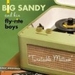 Big Sandy & The Flyright Boys- Turntable Matinee