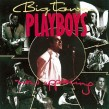 Big Town Playboys- Now Appearing