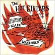 Biller & Wakefield- Hot Guitars