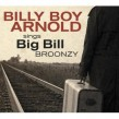 Arnold Billy Boy-  SINGS Big Bill Broonzy