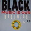 Black Music Is Our Business- A GALAXY Of Soul  (VINYL)