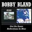 Bland Bobby- Reflections in Blue / Get On Down