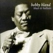 Bland Bobby- Blues & Ballads
