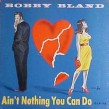 Bobby Bland- (VINYL) Ain't Nothing You Can Do