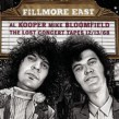 Bloomfield Mike/ Al Kooper- Fillmore East Lost Concert