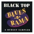 Black Top Blues A Rama- SAMPLER- Earl King  Ronnie Earl- Snooks