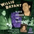 Bryant Willie  Doc Pomus- Blues Around The Clock