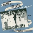 Blues Belles With ATTITUDE!!!!-  From the Vaults of MODERN Label