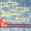 Blues From Dolphins Of Hollywood (USED)