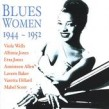 Blues Women 1944-52- He May Be Your Man