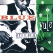 Blue Yule- Blues & Gospel Classics