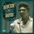 Bluesin By The Bayou- From The Vaults