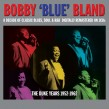 Bland Bobby Blue-(3CDS) The DUKE Years 1952-62