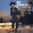 Bo Diddley- Is a Lover/ Is A Gunslinger