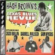 Hash Brown- Texas Blues Review