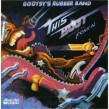 Bootsy Rubber Band- This Boot Is Made For Fonk'N