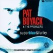 Boyack Pat- (USED) Super Blue & Funky