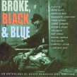 Broke Black & Blue (4cds)- VINTAGE BLUES OF THE 30's & 40's